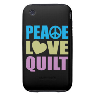Peace Love Quilt Tough iPhone 3 Cover