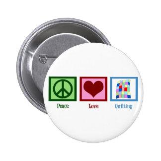 Peace Love Quilting 6 Cm Round Badge