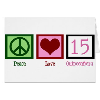 Peace Love Quinceañera Card