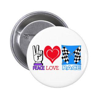 PEACE LOVE RACE 6 CM ROUND BADGE