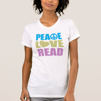 Peace Love Read Tee Shirt