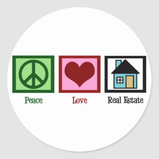 Peace Love Real Estate Classic Round Sticker