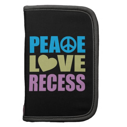 Peace Love Recess Folio Planners