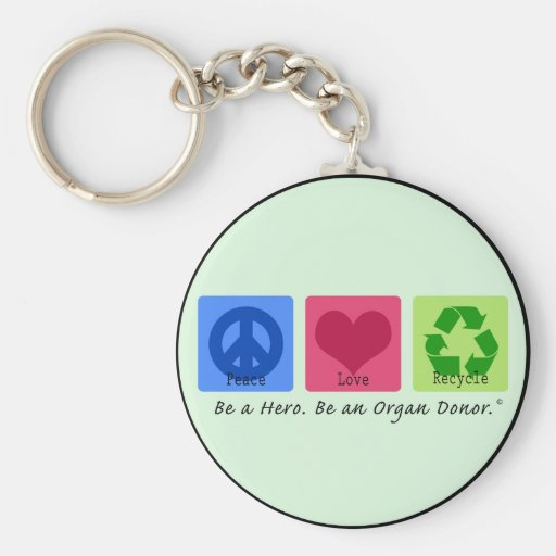 Peace Love Recycle Keychain