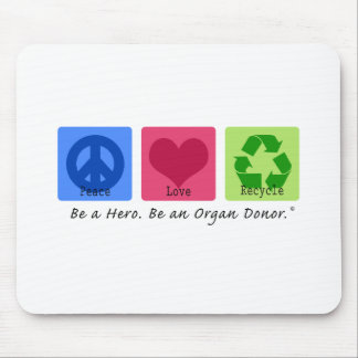 Peace Love Recycle Mousepads