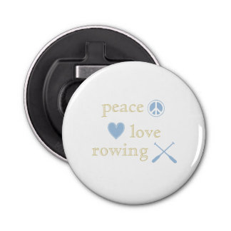 Peace Love Rowing Bottle Opener
