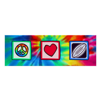 Peace, Love,  Rugby Football Poster