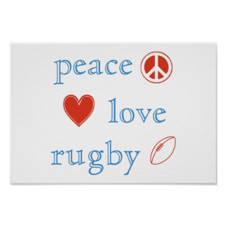 Peace Love Rugby Posters