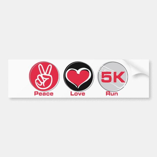 Peace Love Run 5K Bumper Sticker