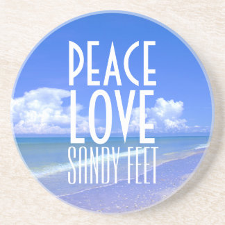 Peace, Love, Sandy Feet Coaster
