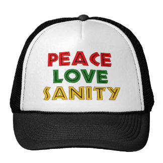Peace Love Sanity Hat