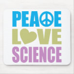 Peace Love Science Mousemats