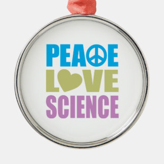 Peace Love Science Silver-Colored Round Decoration