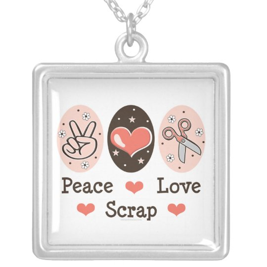 Peace Love Scrap Necklace