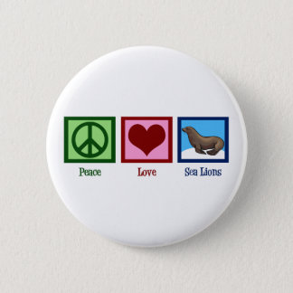 Peace Love Sea Lions 6 Cm Round Badge