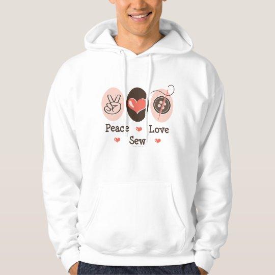 Peace Love Sew Sewing Hooded Sweatshirt