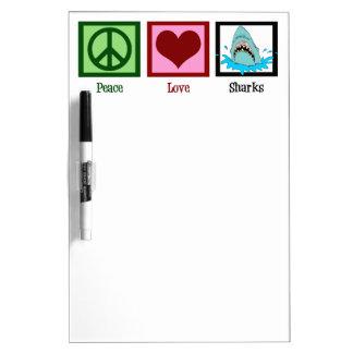 Peace Love Sharks Dry Erase Board