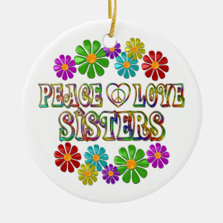 Peace Love Sisters Round Ceramic Decoration