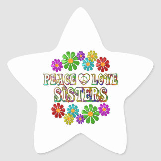 Peace Love Sisters Star Sticker
