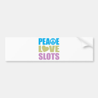 Peace Love Slots Bumper Sticker