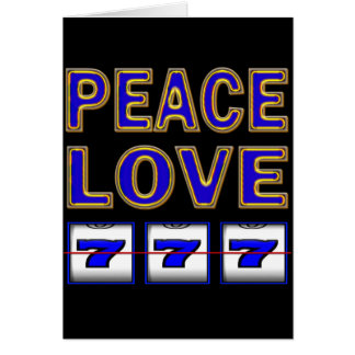 PEACE LOVE SLOTS GREETING CARD