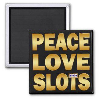 PEACE LOVE SLOTS SQUARE MAGNET