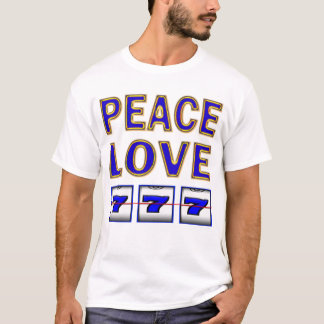 PEACE LOVE SLOTS T-Shirt