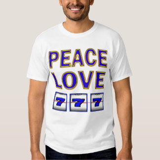 PEACE LOVE SLOTS TEE SHIRTS