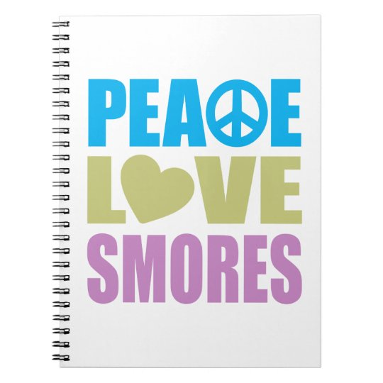 Peace Love Smores Spiral Notebook