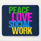 Peace Love Social Work Mouse Mat