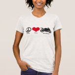 Peace • Love • Sportbikes T Shirts
