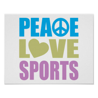 Peace Love Sports Poster