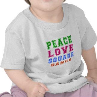 Peace Love Square dance T Shirts
