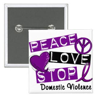 PEACE LOVE STOP Domestic Violence T-Shirts 15 Cm Square Badge