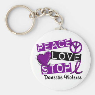 PEACE LOVE STOP Domestic Violence T-Shirts Basic Round Button Key Ring