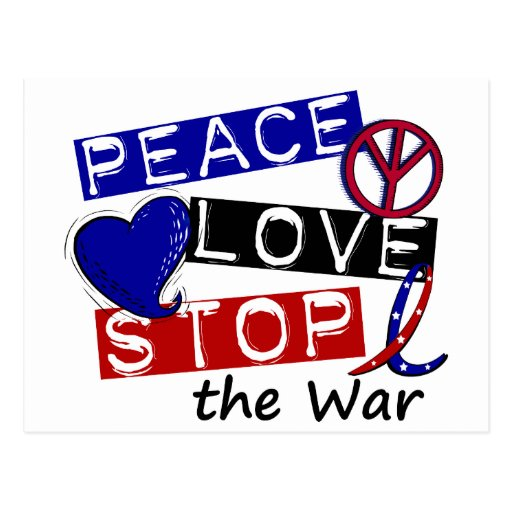 PEACE LOVE STOP The War T-Shirts & Gifts Postcards