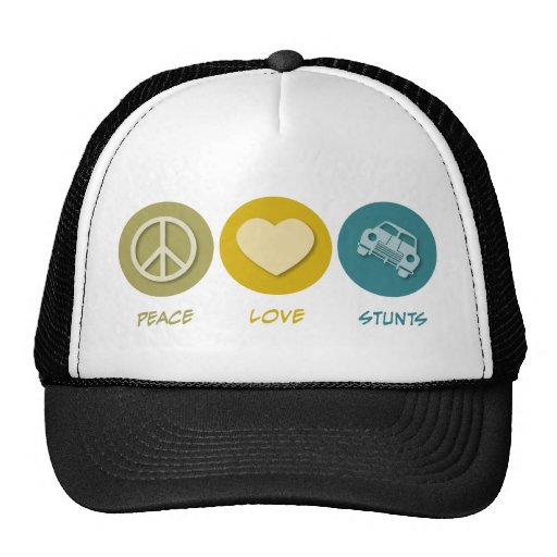 Peace Love Stunts Hat
