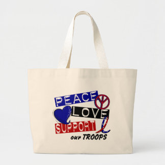 PEACE LOVE SUPPORT Our Troops T-Shirts & Apparel Canvas Bags