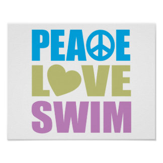 Peace Love Swim Poster