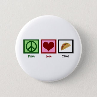 Peace Love Tacos 6 Cm Round Badge