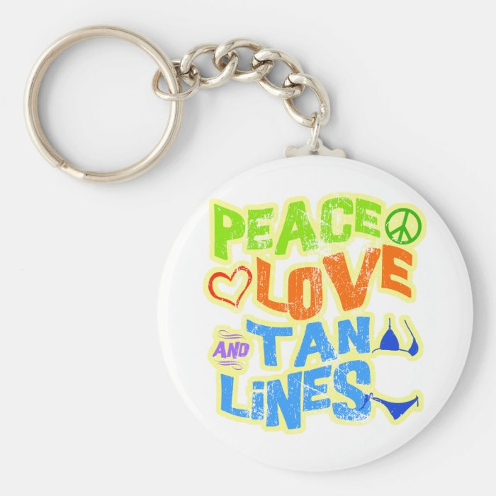 Peace Love Tan Lines Basic Round Button Key Ring