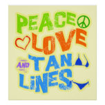 Peace Love Tan Lines Poster