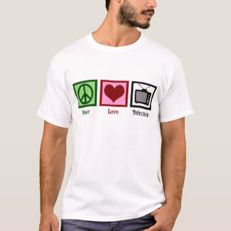 Peace Love Television T-Shirt