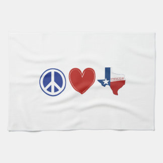 Peace Love Texas Tea Towel