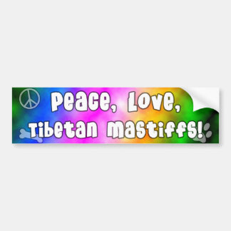 Peace Love Tibetan Mastiffs Bumper Sticker