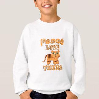 Peace Love Tigers Sweatshirt