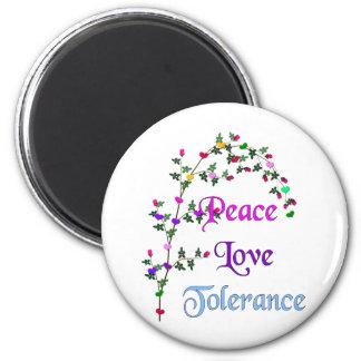 Peace Love Tolerance 6 Cm Round Magnet