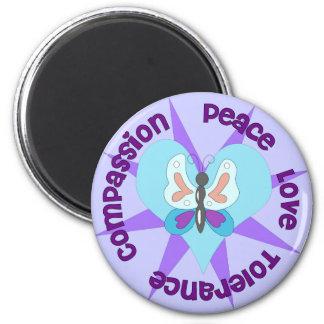 Peace Love Tolerance Compassion 6 Cm Round Magnet