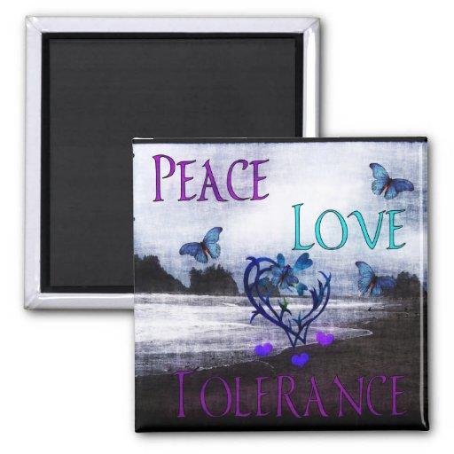 Peace Love Tolerance Refrigerator Magnets