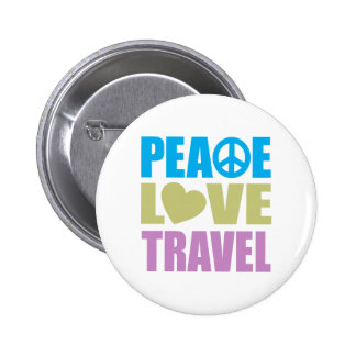 Peace Love Travel 6 Cm Round Badge